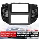 NIEUWE 1Pcs Black Front Dashboard Air Vent Outlet Panel Voor Mitsubishi Pajero Montero Shogun MK3 2001 2006 - 1