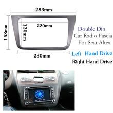 רכב רדיו Fascia לאלטאה סיאט (LHD) יד שמאל כונן סטריאו פנים צלחת מסגרת פנל דאש הר ערכת מתאם לקצץ לוח facia