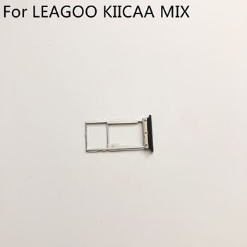 New Sim Card Holder Tray Card Slot For LEAGOO KIICAA MIX MTK6750T Octa Core 5.5'' 1920x1080 Full Screen new travel charger usb cable usb line for leagoo m9 mt6580a quad core 5 5 18 9 full screen 1280 640 tracking number