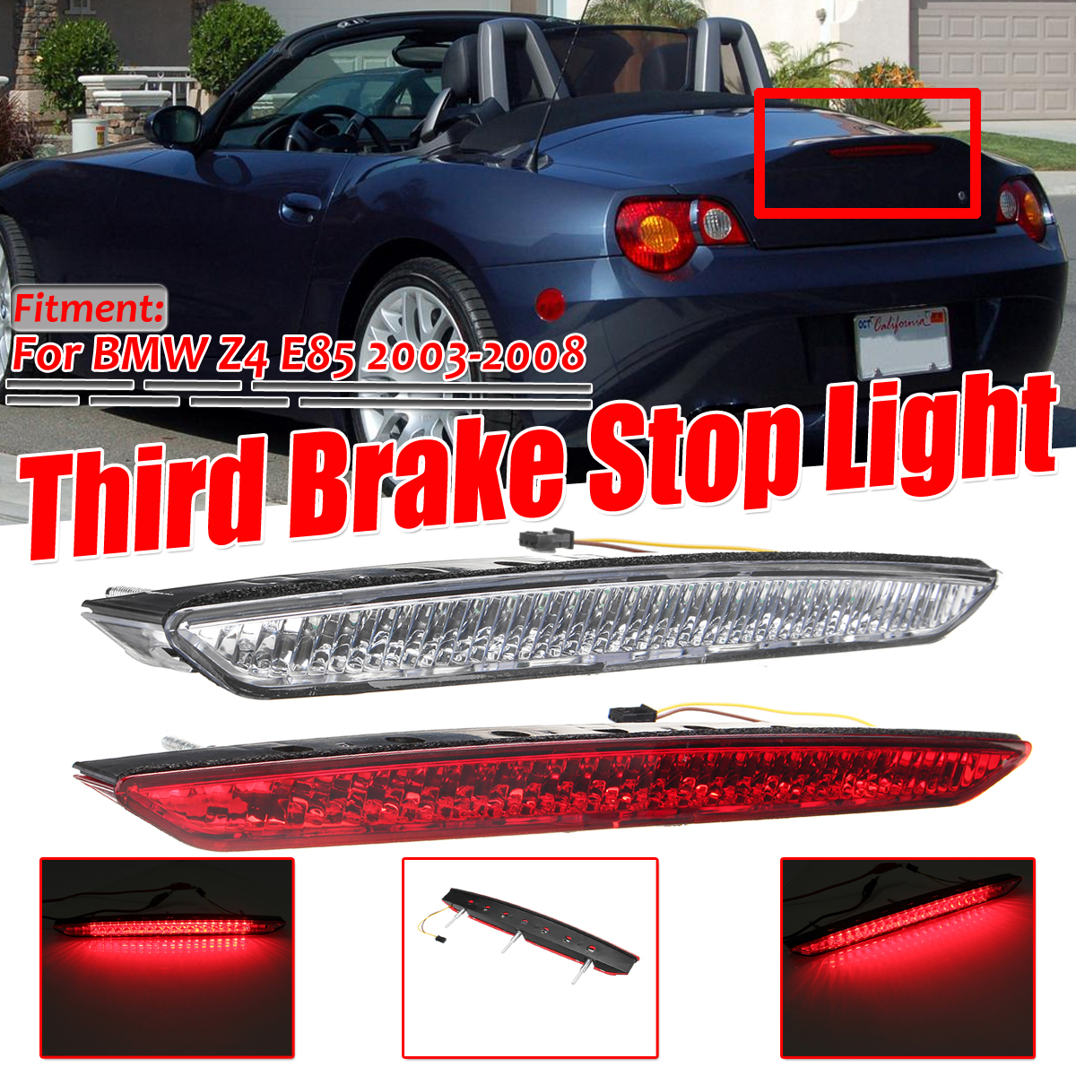 LED Third Brake Stop Light Rear Tail Red Lamp Bar For BMW E85 Z4 Trunk 2003-2008