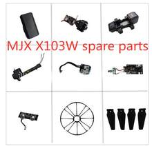 MJX X103W JJRC H73 GPS RC drone Spare Parts propellers blade frame motor Arm body shell GPS 1080p Camera Remote Controller etc.(China)
