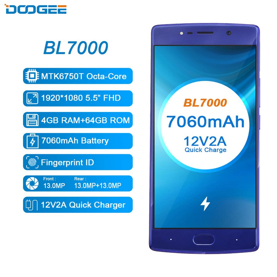 DOOGEE BL7000 7060mAh 12V2A Quick Charge 5.5 ''FHD MTK6750T Octa Core 4GB RAM 64GB ROM Smartphone dual 13.0MP Camera Android 7.0