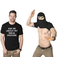 Спросите меня о моем ниндзя Маскировка короткая футболка Для