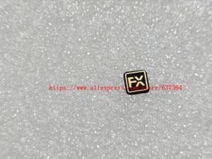 Image 3 - Neue Label Typenschild D750 LOGO + FX Gummi Für Nikon D750 Kamera Teil