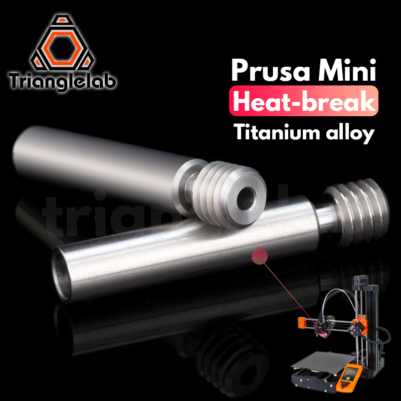 trianglelab Prusa mini Titanium alloy HEATBRAK 3D Printer for Prusa MINI Hotend