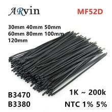 10PCS MF52D MF52 1K 2K7 5K 10K 47K 50K 100K 200K 1% 5% 102-104 3380 3470 NTC Thermistor Thermal Resistor Resistance 30 50 80mm