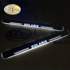 SNCN Автомобильный светодиодный дверной порог для Hyundai Solaris 2011 - 2019 2020 ультра-тонкий акриловый Динамический светодиодный желанный светильник ...