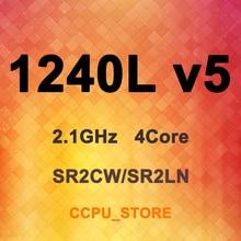 Xeon E3 1240L v5 SR2CW SR2LN 2.1GHz 4Core 8Thread 8MB 25W LGA1151 CPU Processor