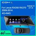 Автомобильный мультимедийный плеер COHO для Lexus RX350 RX270 2009-2014 с Gps-навигацией, Android 10,0, Восьмиядерный процессор, 4 + 64 ГБ