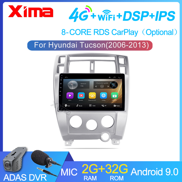 XIMA Car Radio Android 9.0 2G+32G DSP Multimedia Video Player For Hyundai Tucson 2006 2007 2008 2010 Navigation GPS 2 din