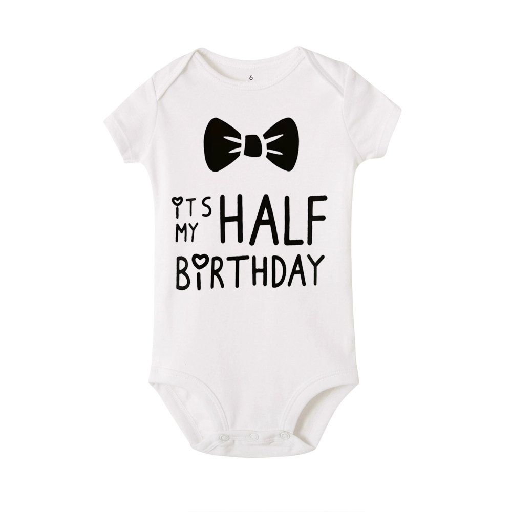 2020 Infant Baby Bodysuit It Is My Half Birthday Letters Print White Onesie Child 1ST Birthday Gift Toddler Summer Wear