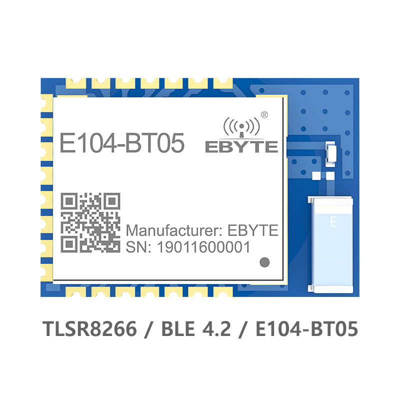 TLSR8266 Bluetooth Wireless Module 2.4Ghz 8dBm Ebyte E104-BT05 SMD IO Port Serial Data Transparent Transmission PCB Antenna