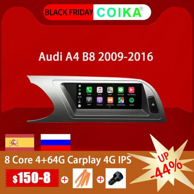 """8 Core 8.8 """"unité de tête de voiture pour Audi A4 B8 2009 2016 Android 9.0 système WIFI Google IPS Touch stéréo BT Carplay 4G LTE 4 + 64G GPS"""
