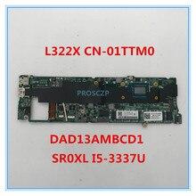 Высококачественная материнская плата для ноутбука XPS 13 L322X CN-01TTM0 01TTM0 1TTM0 DAD13AMBCD1 с SR0XL I5-3337U cpu 4 ГБ полностью протестирована