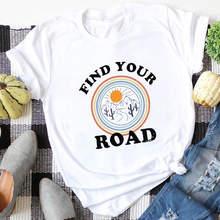 Encontre sua estrada impresso 100% algodão impressão camiseta feminina caminhadas ao ar livre camisas unisex verão casual manga curta topo inspiração t