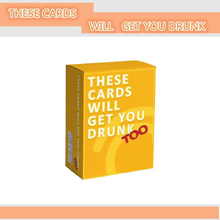THESE CARDS WILL GET YOU DRUNK Too Broad Game Card Game