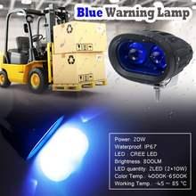 Luz de advertência led azul lâmpada sinal empilhadeira caminhão trabalho ponto segurança luz ip67 à prova dip67 água led spotlight carro luzes condução 20w