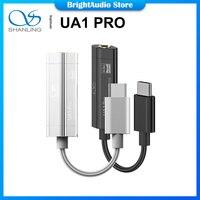SHANLING UA1 PRO ES9219C USB DAC AMP fijo USB-C a 3,5mm adaptador de Cable de Audio amplificador de auriculares PCM384 DSD256 para iOS Android