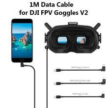 1m linha de transmissão cabo de dados para dji fpv óculos de proteção v2 telefone tablet micro usb tipo c ios conector fpv combinação de vôo óculos fio