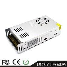 600 واط 60 فولت 10A تحويل التيار الكهربائي سائق المحولات AC110V 220 فولت إلى DC60V SMPS لشريط Led وحدات ضوء CCTV طابعة ثلاثية الأبعاد