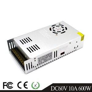 Image 1 - 600 واط 60 فولت 10A تحويل التيار الكهربائي سائق المحولات AC110V 220 فولت إلى DC60V SMPS لشريط Led وحدات ضوء CCTV طابعة ثلاثية الأبعاد