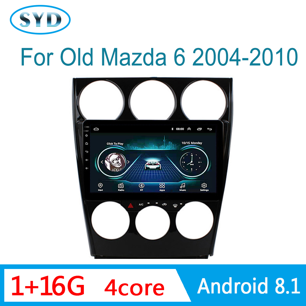 Car central Radio for Old <font><b>Mazda</b></font> <font><b>6</b></font> 2004-2008 GPS Navigation <font><b>Multimedia</b></font> Player AutoRadio <font><b>Android</b></font> 8.1 9