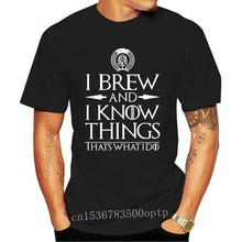 Short Sleeve brand men shirt I Brew And I Know Things Funny Home Brewing Beer Short Sleeve fashion summer T Shirt