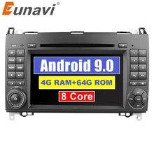 Eunavi 2 Din Android 9,0 reproductor de DVD para el coche para Benz Sprinter Vita W169 W469 W639 B200 unidad central de Radio automática multimedia gps navi