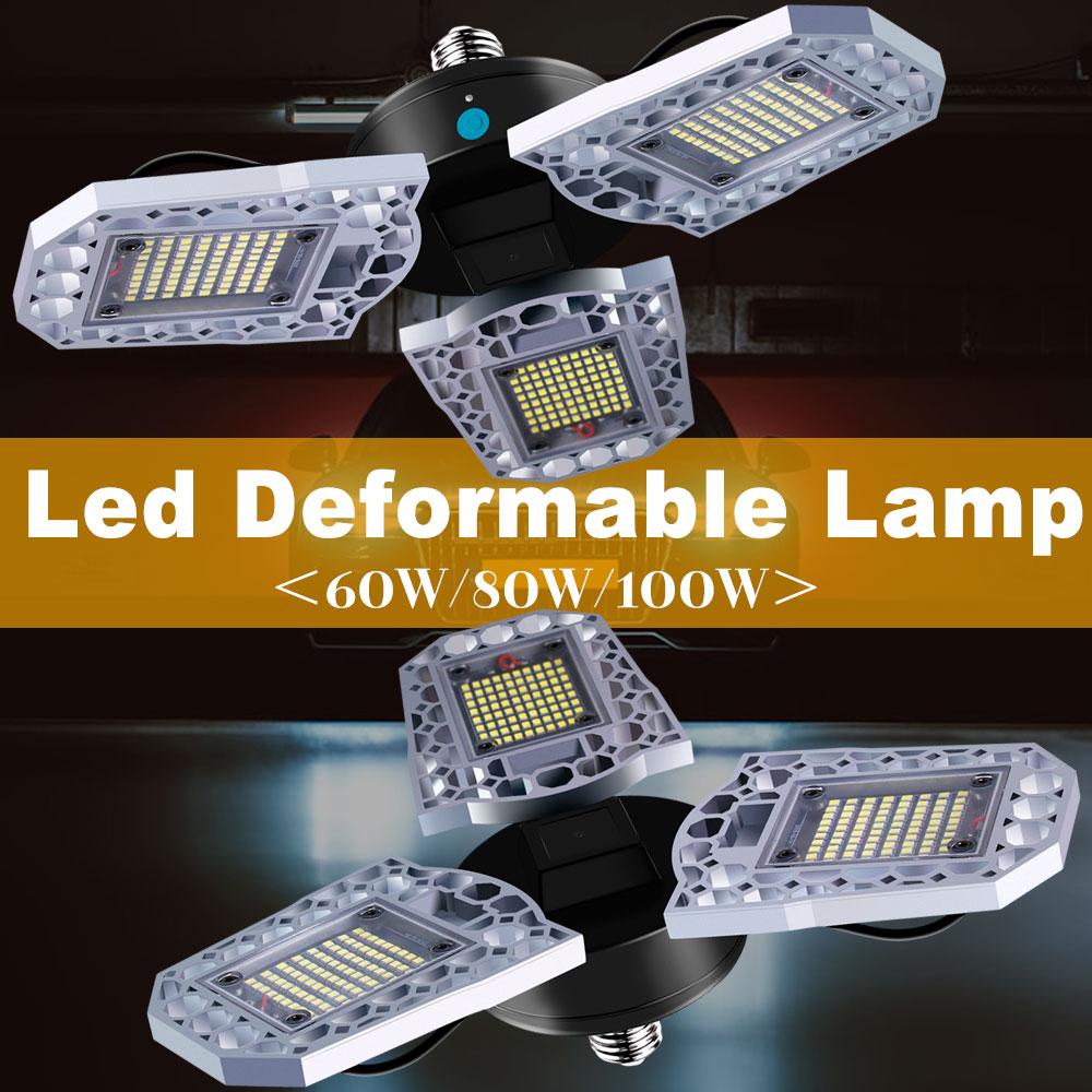 E27 LED Lamp 60W E26 Deformable Garage Light 100W 80W Bombillas Led 110V Sensor Warehouse High Lighting 220V