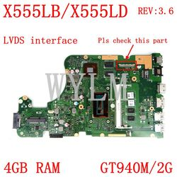 X555LB Lvds Interface 4G Ram GT940M/2G REV3.6 Moederbord Voor Asus X555LJ X555LD X555L A555L K555L F555L laptop Moederbord Getest
