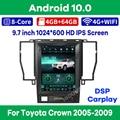 Автомобильный мультимедийный плеер на Android 10, с вертикальным экраном 9,7 дюйма, GPS-навигацией, для Toyota Crown 2005-2009, радио, Carplay