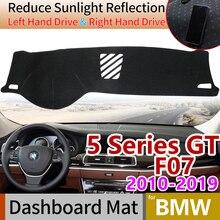 for BMW 5 Series GT F07 2010~2019 Anti-Slip Anti-UV Mat Dashboard Cover