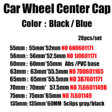 20pcs 76mm 70mm 65mm 63mm 60mm 56mm 55mm חישוקי רכב מכסה מכונית גלגל מרכז רכזת Caps עבור פאסאט B6 B7 CC גולף MK5 MK6 Tiguan
