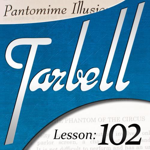 Tarbell 102 Pantomime Illusions By Dan Harlan ,Magic Tricks