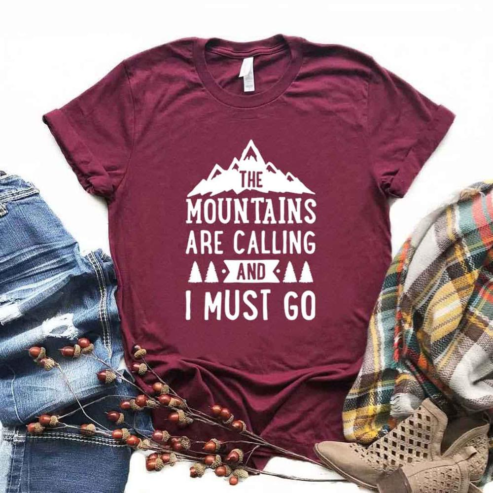 The Mountains Are Calling And I Must Go  Women Tshirt Cotton Casual Funny T Shirt Gift For Lady Yong Girl Street Top Tee A-1045