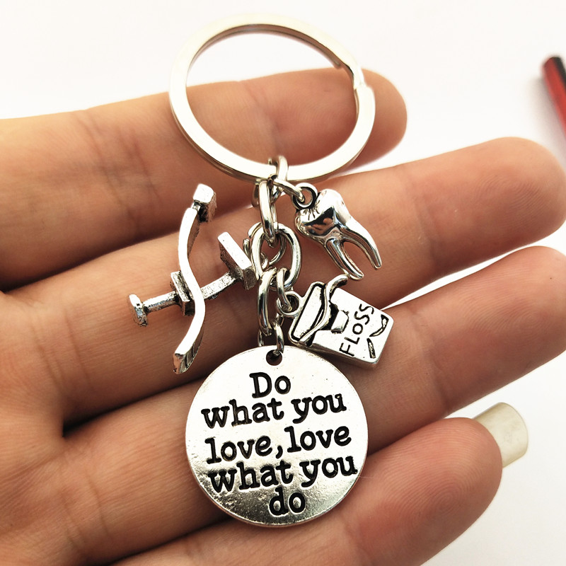 1pc Dentist Keychain Tooth Charms Do What Do You Love Love What You Do Words Keyring Jewelry Women(China)