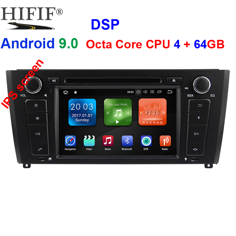 IPS DSP 4GB RAM 64G Qcta Core 1 Din <font><b>Android</b></font> <font><b>9.0</b></font> Car Radio DVD For <font><b>BMW</b></font> <font><b>E87</b></font> <font><b>BMW</b></font> 1 Series E88 E82 E81 I20 GPS Navigation Multimedia image