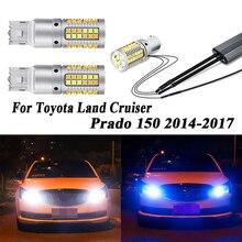 2pcs T20 7440 LED Daytime Running Light Driving lamps Turn Signal Lights for Toyota Land Cruiser Prado 150 2014 2015 2016 2017 джоанна линдсей captive of my desires