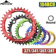 Motsuv 104bcd redondo estreito largo chainring mtb mountain bike bicicleta 104bcd 32t 34t 36t 38t peças da placa de dente 104 bcd