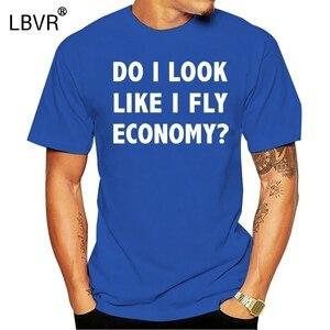 """Aviation T Shirt - Funny Flying T Shirt - """"Do I Look Like I Fly Economy"""""""