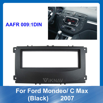 for Ford Mondeo C MAX black 2007 Car Dash Frame Radio Fascia DVD Auto Stereo Panel kit Trim Screen Android Navigation image