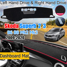 For Skoda Superb 2 3 B6 B8 3T 3V 2009-2020 MK2 MK3 Anti-Slip Mat Dashboard Cover Pad Sunshade Dashmat Accessories