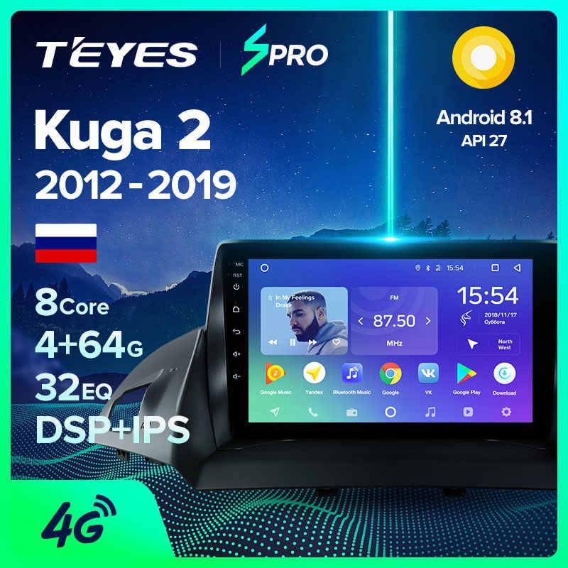 Teyes SPRO untuk FORD KUGA 2 Melarikan Diri 3 2012 - 2019 Mobil Radio Pemutar Video Multimedia Gps Navigasi Android 8.1 tidak Ada 2din 2 DIN DVD