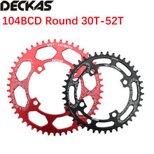 Deckas round bike chainring 104bcd 40 42 44 46 48t 50 52 dente mtb mountain bike corrente anel roda 104 bcd
