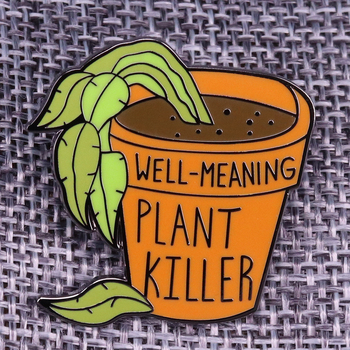 Well-Meaning Plant Enamel Pins Houseplant Brooch Plants Seem to Lose the Will to Live by Your Mere Touch image