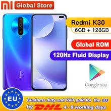 Globale ROM Original Xiaomi Redmi K30 6GB 128GB 4G Smartphone Snapdragon 730G Octa Core 64MP Kamera 120HZ Flüssigkeit Display 4500mAh