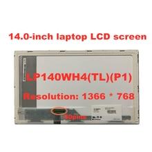 14.0-inch LCD Screen B140XW01 V.8 LTN140AT16 LP140WH4-TLP1 HB140WX1-100 M140NWR2 R1 N140BGE-L21 1366*768  40pins