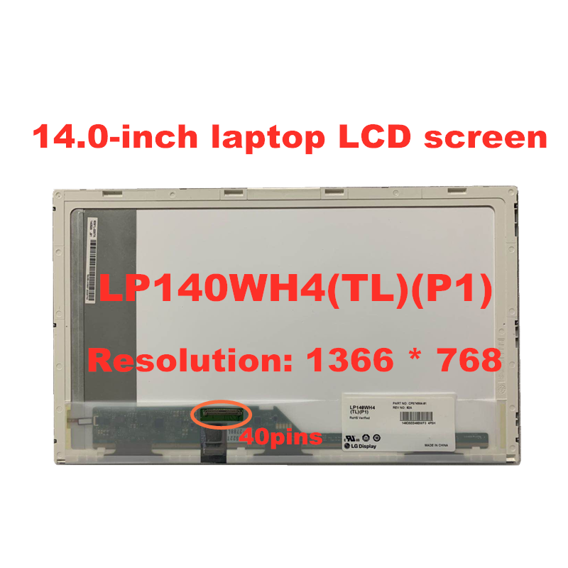 Free Shipping 14.0 Inch LCD Screen B140XW01 V.8 LTN140AT16 LP140WH4-TLP1 HB140WX1-100 M140NWR2 R1 N140BGE-L21 1366*768  40pins