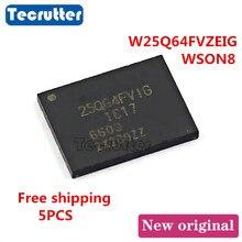 5PCS W25Q64FVZEIG 25Q64FVIG WSON8 8X6 8MB 64Mbit 25Q64 SPI NOR FLASH Gratis verzending