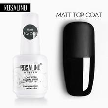 Top-Coat Gel-Rubber Nail-Polish Rosalind15ml-Base Matt Semi-Permanent Force Varnishes